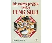Szczegóły książki JAK URZĄDZIĆ PRZYJĘCIE WEDŁUG FENG SHUI