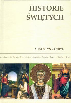 HISTORIE ŚWIĘTYCH - TOM 2 - AUGUSTYN - CYRYL