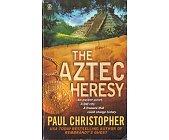 Szczegóły książki THE AZTEC HERESY