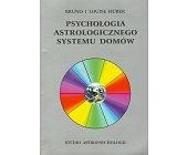 Szczegóły książki PSYCHOLOGIA ASTROLOGICZNEGO SYSTEMU DOMÓW
