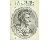 Szczegóły książki LITERATURA FRANCUSKA - 2 TOMY
