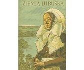 Szczegóły książki ZIEMIA LUBUSKA