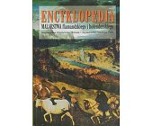 Szczegóły książki ENCYKLOPEDIA MALARSTWA FLAMANDZKIEGO I HOLENDERSKIEGO