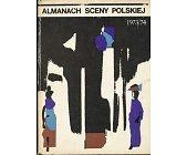 Szczegóły książki ALMANACH SCENY POLSKIEJ 1973/1974
