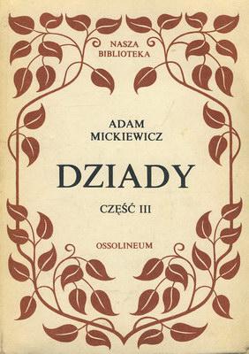 DZIADY - CZĘŚĆ 3
