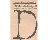 Szczegóły książki DRAMATURGIA WSPÓŁCZESNA 1945 - 1980