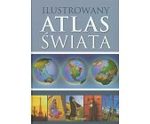 Szczegóły książki ILUSTROWANY ATLAS ŚWIATA