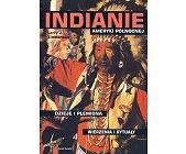 Szczegóły książki INDIANIE AMERYKI PÓŁNOCNEJ