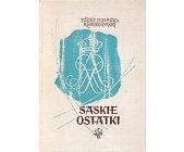 Szczegóły książki SASKIE OSTATKI