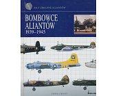 Szczegóły książki BOMBOWCE ALIANTÓW 1939-1945