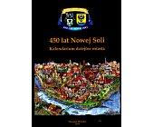 Szczegóły książki 450 LAT NOWEJ SOLI