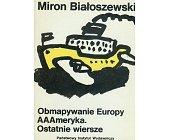 Szczegóły książki OBMAPYWANIE EUROPY AAAMERYKA. OSTANIE WIERSZE