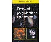 Szczegóły książki PRZEWODNIK PO GWIAZDACH I PLANETACH