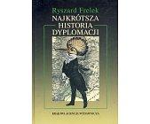 Szczegóły książki NAJKRÓTSZA HISTORIA DYPLOMACJI
