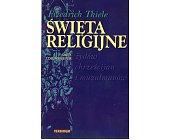 Szczegóły książki ŚWIĘTA RELIGIJNE ŻYDÓW CHRZEŚCIJAN I MUZUŁMANÓW. DATY I OBJAŚNIENIA