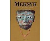 Szczegóły książki MEKSYK.GLIFY,KALENDARZE,PIRAMIDY