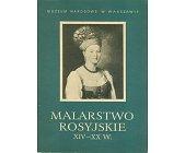 Szczegóły książki MALARSTWO ROSYJSKIE XIV - XX W.