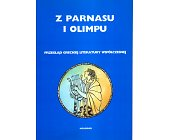 Szczegóły książki Z PARNASU I OLIMPU. PRZEGLĄD GRECKIEJ LITERATURY WSPÓŁCZESNEJ