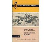 Szczegóły książki CZYM SAMOLOT WALCZY