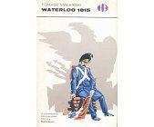 Szczegóły książki WATERLOO 1815