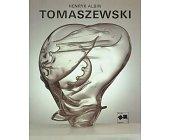 Szczegóły książki HENRYK ALBIN TOMASZEWSKI
