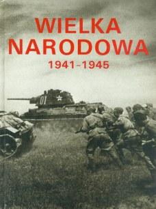 WIELKA NARODOWA 1941-1945