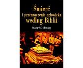Szczegóły książki ŚMIERĆ I PRZEZNACZENIE CZŁOWIEKA W BIBLII