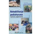 Szczegóły książki REHABILITACJA PEDIATRYCZNA