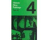 Szczegóły książki HISTORIA FILMU POLSKIEGO - TOM 4