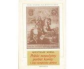 Szczegóły książki POLSKI NOWOŻYTNY PORTRET KONNY