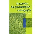 Szczegóły książki STATYSTYKA DLA PSYCHOLOGÓW I PEDAGOGÓW