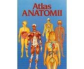 Szczegóły książki ATLAS ANATOMII