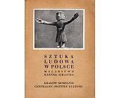 Szczegóły książki SZTUKA LUDOWA W POLSCE