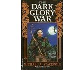 Szczegóły książki THE DARK GLORY WAR