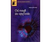 Szczegóły książki OD MAGII DO OPĘTANIA
