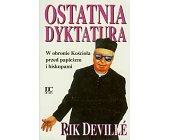 Szczegóły książki OSTATNIA DYKTATURA