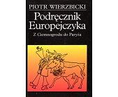 Szczegóły książki PODRĘCZNIK EUROPEJCZYKA