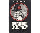 Szczegóły książki PRZEWODNIK OPERETKOWY