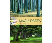 Szczegóły książki MAGIA DRZEW