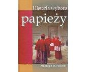 Szczegóły książki HISTORIA WYBORU PAPIEŻY