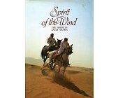 Szczegóły książki SPIRIT OF THE WIND. THE HORSE IN SAUDI ARABIA