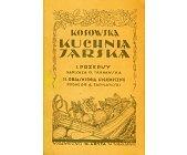 Szczegóły książki KOSOWSKA KUCHNIA JARSKA - REPRINT