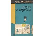 Szczegóły książki SEZON W CZYŚĆCU