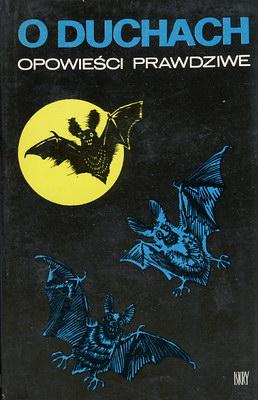 Antologia - O duchach opowieści prawdziwe ebook