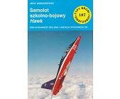 Szczegóły książki SAMOLOT SZKOLNO - BOJOWY HAWK