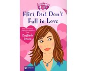 Szczegóły książki FLIRT BUT DON'T FALL IN LOVE
