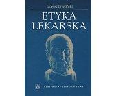 Szczegóły książki ETYKA LEKARSKA