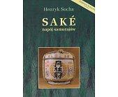 Szczegóły książki SAKE - NAPÓJ SAMURAJÓW