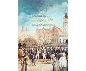 Szczegóły książki HISTORYCZNY RODOWÓD POLSKIEGO CEREMONIAŁU WOJSKOWEGO