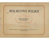 Szczegóły książki MALARSTWO POLSKIE - TOM I